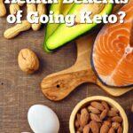 Have you heard people talking about the ketogenic diet and you want to know more? Learn about the health benefits of going keto.