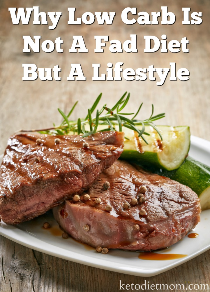 Are you under the impression that the low carb diet is a fad diet? Learn why low carb and keto diets are not fad diets. The ketogenic lifestyle can help you lose weight and gain more energy.