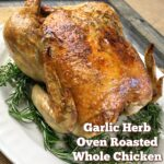 Wondering what to do with a whole chicken? This Garlic Herb Oven Roasted Whole Chicken will make your mouth water. It's one of my favorite recipes to make in the oven!
